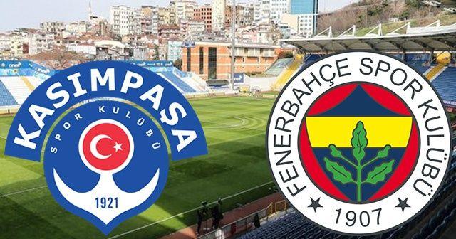 Kasımpaşa Fenerbahçe CANLI İZLE | Kasımpaşa Fenerbahçe saat kaçta hangi kanalda