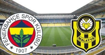 Fenerbahçe-Yeni Malatyaspor canlı izle| Fenerbahçe-Yeni Malatyaspor Maçı Saat Kaçta?