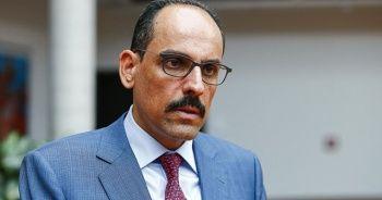 İbrahim Kalın: Suriye ve Doğu Akdeniz'de Türkiye'siz bir oyun kuramazsınız