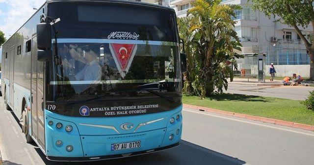 Antalya'da, 15 Temmuz'da toplu taşıma araçları ücretsiz olacak