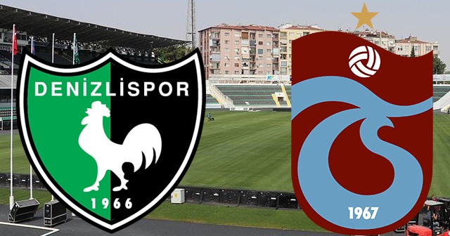 Denizlispor-Trabzonspor CANLI İZLE! Denizlispor-Trabzonspor maçı hangi kanalda?