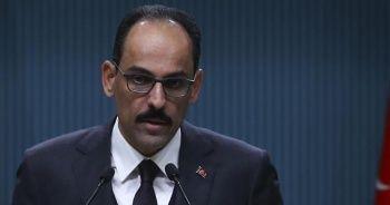 Cumhurbaşkanlığı Sözcüsü Kalın: Meşru Trablus hükümetine desteğimiz devam edecek