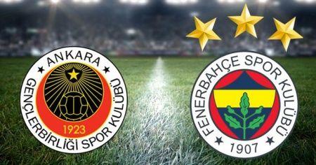 Gençlerbirliği - Fenerbahçe maçı | CANLI ANLATIM