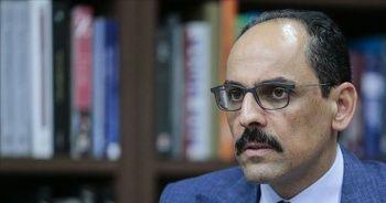 Cumhurbaşkanlığı Sözcüsü Kalın: Karadeniz'de keşif ve sondaj çalışmaları aynı anda devam edecek