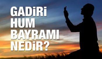 Gadir-i Hum Bayramı Nedir? / Gadir-i Hum Bayramını Kimler Kutlar?