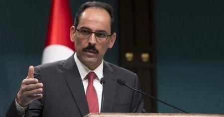 Cumhurbaşkanlığı Sözcüsü Kalın'dan AB'ye Doğu Akdeniz çağrısı