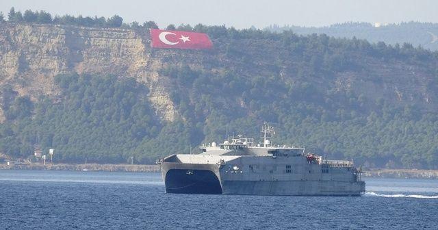 ABD yüksek hızlı transfer gemisi Çanakkale Boğazı'ndan geçti