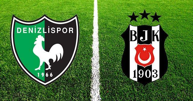 Denizlispor Beşiktaş maçı canlı izle! Saat kaçta ve hangi kanalda?
