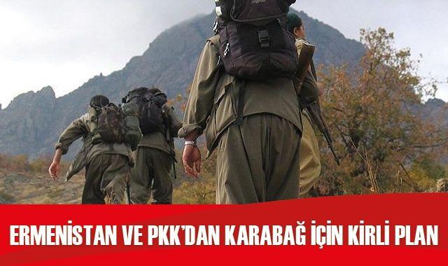 Ermenistan ve PKK'dan Karabağ için kirli plan