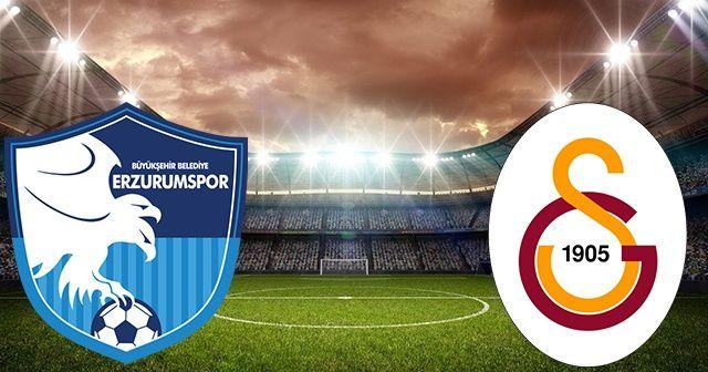 Erzurumspor Galatasaray CANLI! Erzurumspor Galatasaray şifresiz izle