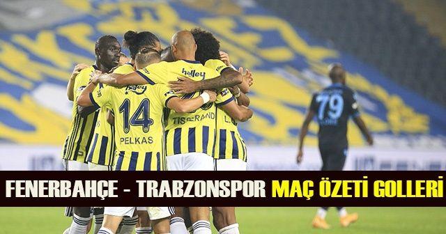Fenerbahçe-Trabzonspor maç özeti golleri izle