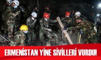 Ermenistan yine sivilleri hedef aldı
