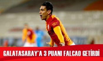 Galatasaray'a 3 puanı Falcao getirdi