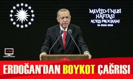 Cumhurbaşkanı Erdoğan: Sakın Fransız markaları satın almayın