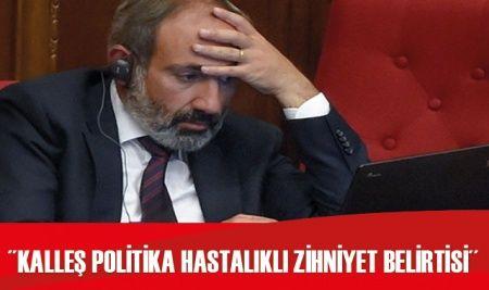 """Dışişleri Bakanlığı: """"Ermenistan yönetimi akıl ve vicdanını kaybetmiştir"""""""