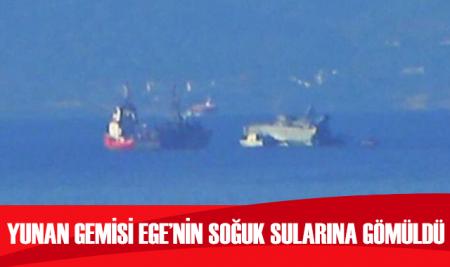 Ege Denizi'ne gömüldü! Yunan savaş gemisi böyle battı...