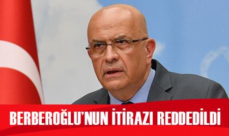 Enis Berberoğlu'nun itirazına ret