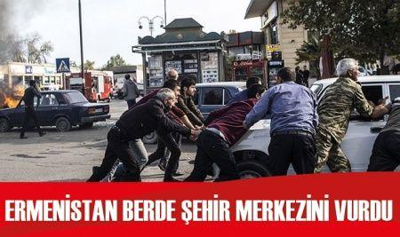 Ermenistan ordusu, Berde kent merkezini vurdu
