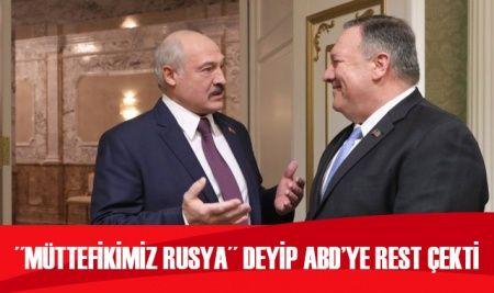 Lukaşenko'dan Pompeo'ya Rusya resti