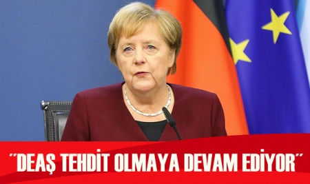 Merkel: DEAŞ tehdit olmaya devam ediyor
