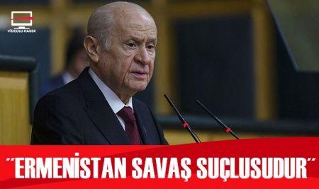 MHP lideri Bahçeli: Ermenistan savaş suçlusudur