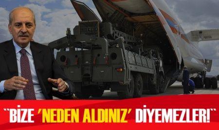 Türkiye'den ABD'ye bir S-400 tepkisi daha: Bize 'neden aldınız' diyemezler!