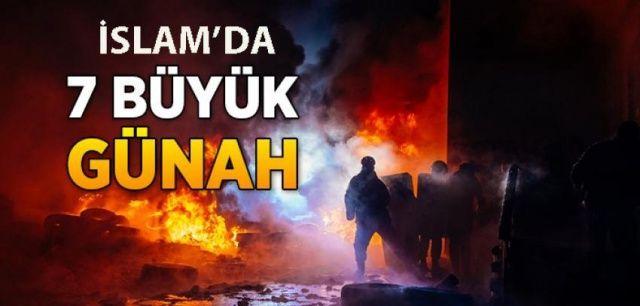 İslam Dininde 7 Büyük Günah Nedir? Büyük Günahlar Nelerdir?