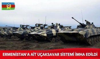 Azerbaycan ordusu Ermenistan'a ait uçaksavar sistemini imha etti