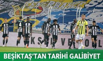 Beşiktaş, Kadıköy'de Fenerbahçe'yi 4-3 yendi