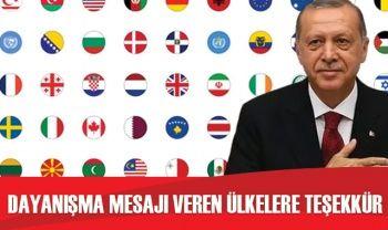 Cumhurbaşkanı Erdoğan'dan dayanışma mesajı veren ülkelere teşekkür
