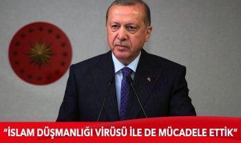 Cumhurbaşkanı Erdoğan: İslam düşmanlığı virüsü ile de mücadele etmek zorunda kaldık