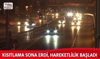 İstanbul'da sokağa çıkma kısıtlaması sona erdi, hareketlilik başladı