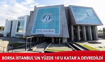 Katar ile Borsa İstanbul anlaşması imzalandı
