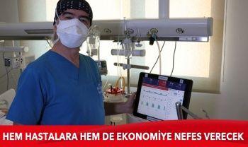 Yerli solunum cihazları hem hastalara hem de ekonomiye nefes verecek
