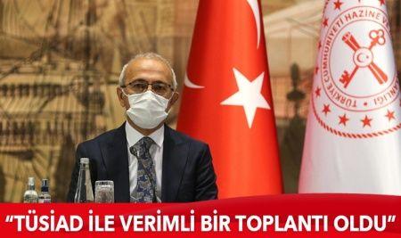 Bakan Elvan, TÜSİAD heyetiyle görüştü