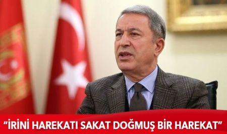 Bakanı Akar'dan İrini Harekatı açıklaması