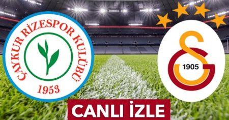 Çaykur Rizespor Galatasaray maçı.beın Canlı izle | Rizespor - GS maçı kaç kaç?
