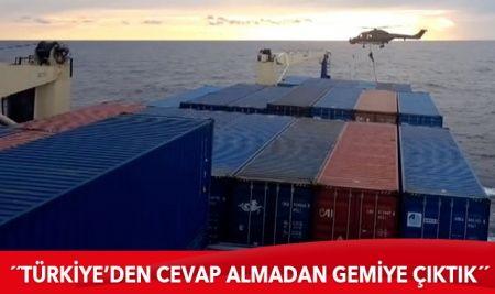İrini Operasyonu Komuta Merkezi: Türkiye'den cevap almadan gemiye çıkıldı