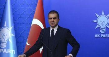 AK Parti Sözcüsü Çelik: Türkiye olmadan Avrupa olmaz