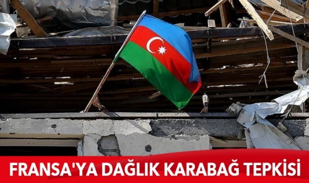 Azerbaycan'dan Fransa'ya Karabağ tepkisi