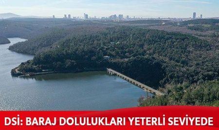 DSİ: Baraj dolulukları yeterli seviyede