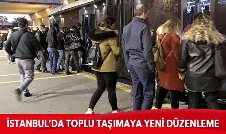 İstanbullular dikkat! Toplu taşımada yeni düzenleme