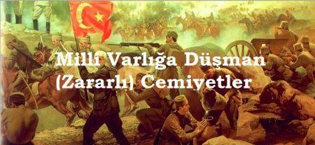 Milli Mücadele Yıllarında Anadolu'da Faaliyet Gösteren Zararlı Cemiyetler
