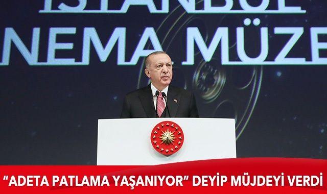 """Cumhurbaşkanı Erdoğan """"Adeta patlama yaşanıyor"""" deyip müjdeyi verdi"""