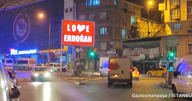 """Gaziosmanpaşa Belediyesi'nden """"Stop Erdoğan"""" cevabı: Love Erdoğan"""