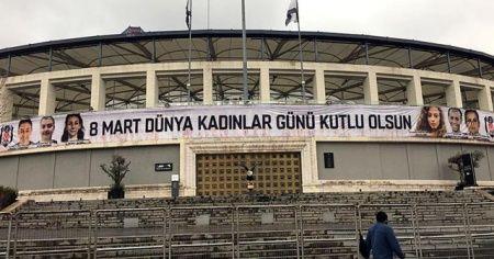 Beşiktaş'tan Kadınlar Günü'ne özel pankart