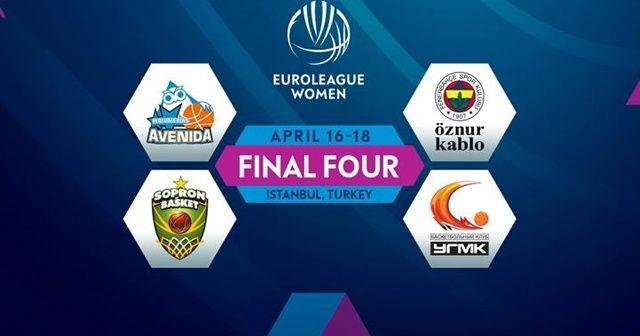Kadınlar Euroleague'de Final-Four heyecanı
