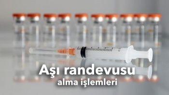 Aşı randevusu alma işlemleri: Kovid-19 aşı randevusu nasıl alınır?