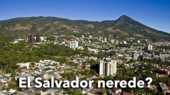 El Salvador nerede? El Salvador Devlet Başkanı kim?