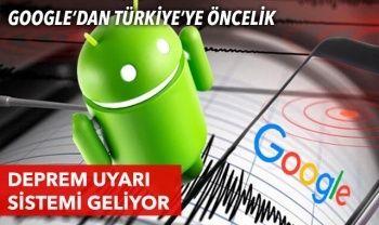 Google'dan Türkiye'ye öncelik: Deprem uyarı sistemi geliyor